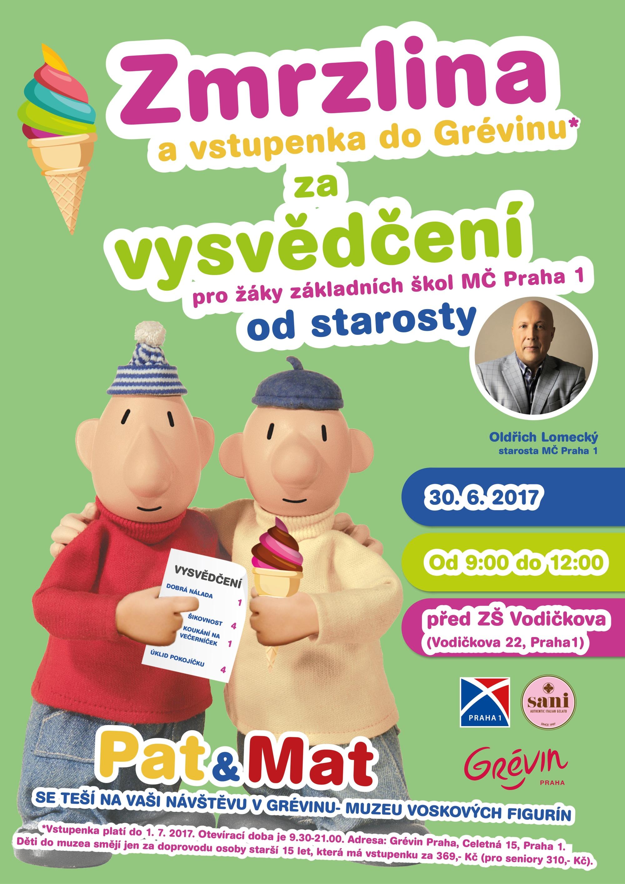 Zmrzlina a vstupenka do Grévinu za vysvědčení!