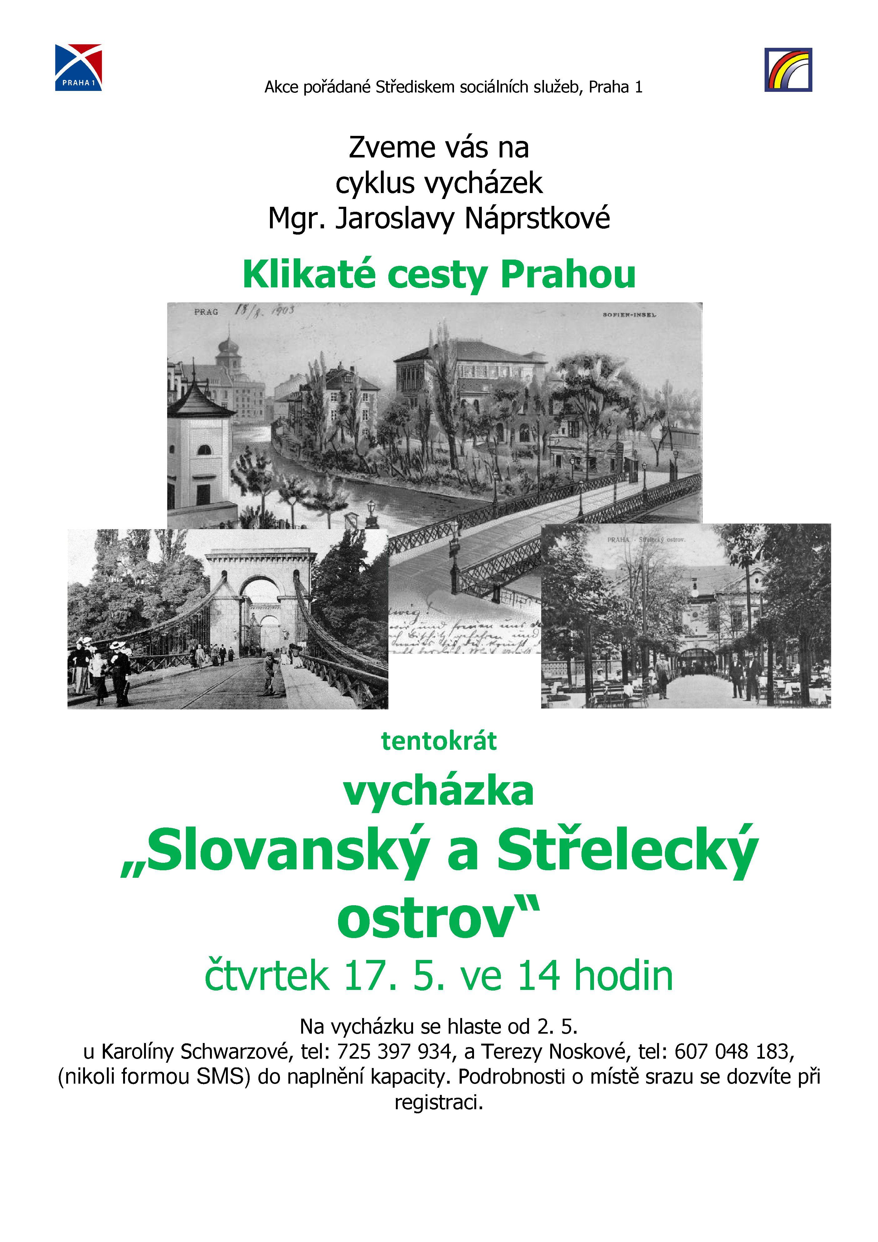 Vycházka Slovanský a Střelecký ostrov 17.5.2018